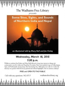 """Some Sites, Sights and Sounds of Northern India and Nepal"" presented by Mary Bell & Jim Kinley"