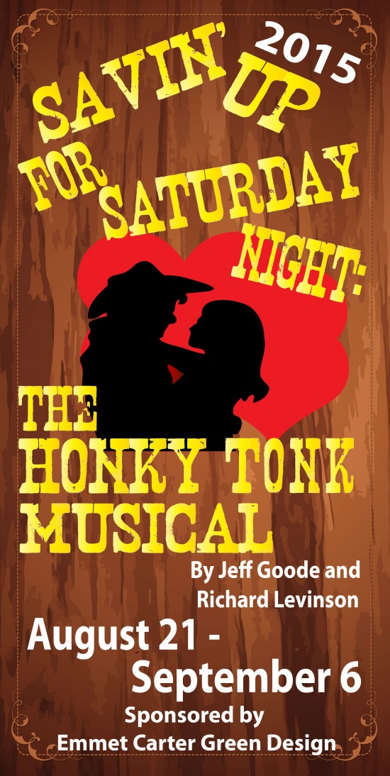 Savin' Up For Saturday Night: The Honky Tonk Musical Poster (Credit: Depot Theatre)